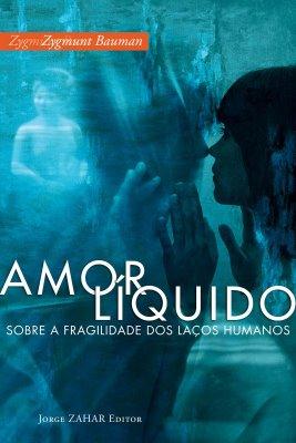3 -Amor Líquido - [Zygmunt Bauman]