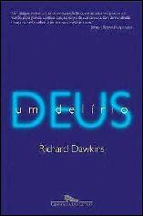 2 - Deus, um Delírio - [Richard Dawkins]
